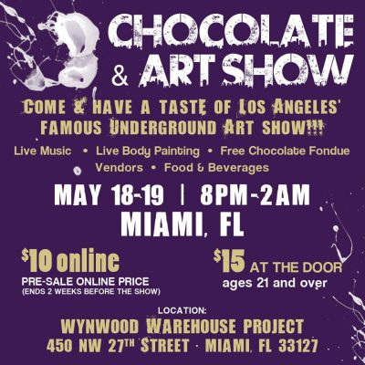 Chocolate and Art - Miami Edition 2017