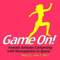 Game On! Female Athletes Competing with Homophobia In Sports