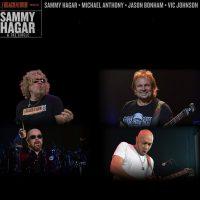Sammy Hagar & The Circle Michael Anthony, Jason Bonham And Vic Johnson