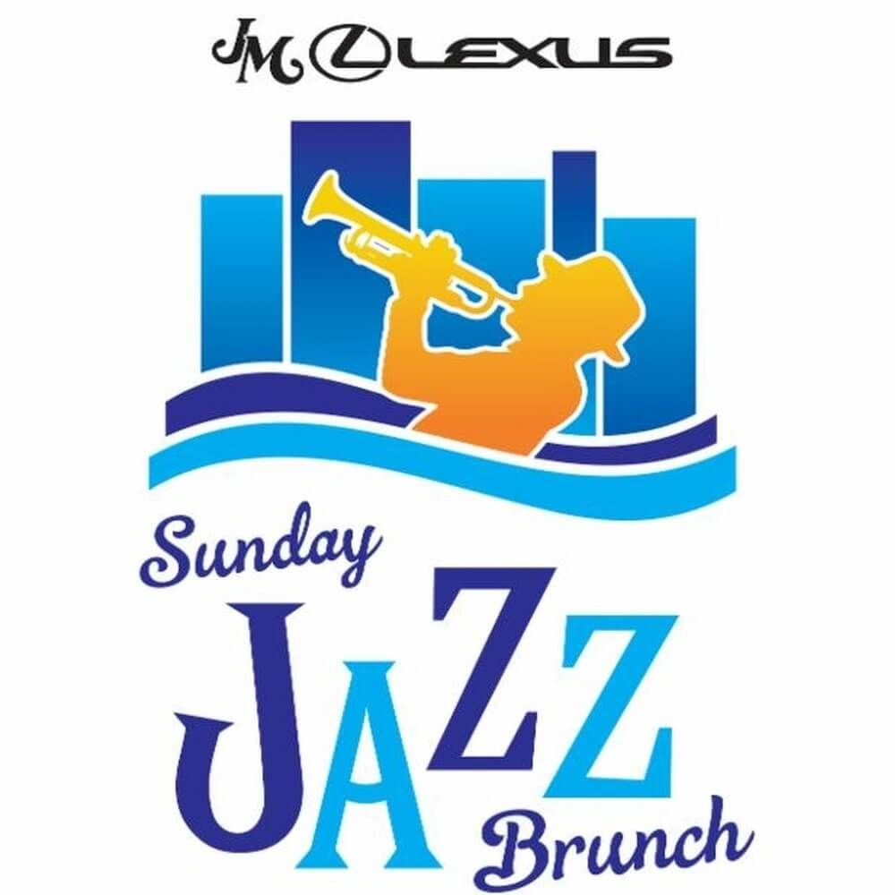 Sunday Jazz Brunch presented by JM Lexus and the City of ...