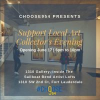 Choose954 Support Local Art Collectors Evening