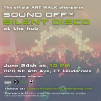Official Art Walk After Party- Silent Disco at The Hub