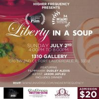 Liberty In A Soup: Documentary Screening + Art Exhibit + Dinner