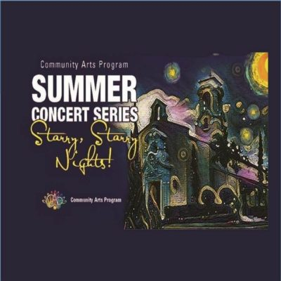2017 Summer Concert Series: Starry, Starry Nights!...