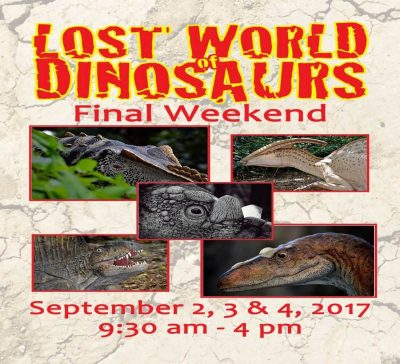 Lost World of Dinosaurs Closing Weekend