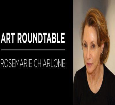 Art Roundtable: Rosemarie Chiarlone