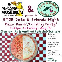 Date/Friend Pizza Dinner & Painting Party with...