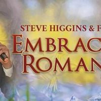 Steve Higgins & Friends: Embracing Romance