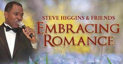 Steve Higgins & Friends: Embracing Romance