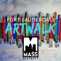 MASS District // August Fort Lauderdale Artwalk
