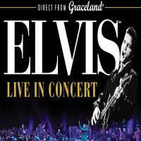 Graceland Presents: ELVIS Live in Concert