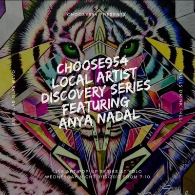 Choose954 Local Artist Discovery Series - Live Art Popup At Yolo Featuring Anya Nadal