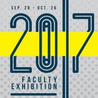 2017 Faculty Exhibition