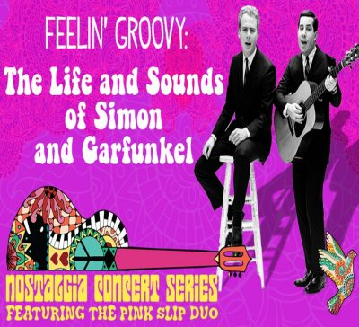 Feelin' Groovy: The Life and Sounds of Simon and...