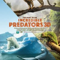 BBC Earth Presents: Incredible Predators 3D