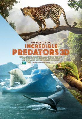 BBC Earth Presents: Incredible Predators 3D