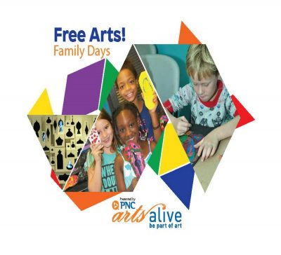 PNC Arts Alive: Free Arts! Family Days