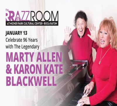 Celebrate 96 Years with The Legendary Marty Allen & Karon Kate Blackwell