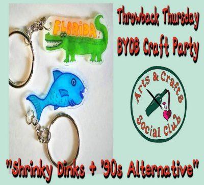 "Throwback Thursday BYOB Craft Party: ""Shrinky Dink..."