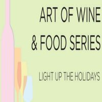 Art of Wine & Food Series: Light Up the Holidays