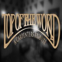 Top Of The World A Carpenters Tribute