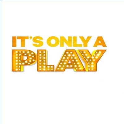 It's Only A Play by Terrence McNally