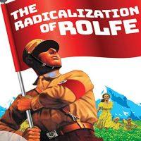 The Radicalization of Rolfe