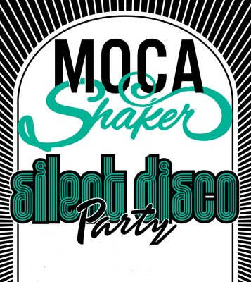 A Party for All the Senses - MOCA Shakers Silent D...