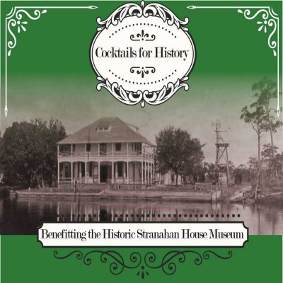 Cocktails for History to benefit the Stranahan Hou...