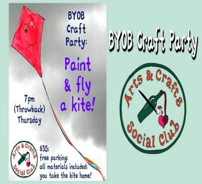 """BYOB Craft Session for adults: """"Paint & Fly Ki..."""