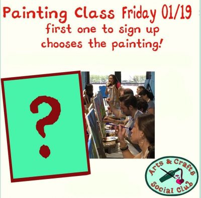 BYOB Painting Class - FIRST ONE TO SIGN UP CHOOSES...