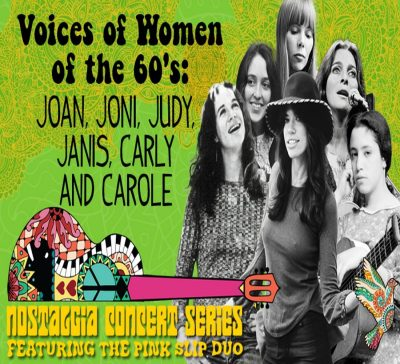 Voices of Women of the 60's: Joan, Joni, Judy, Janis, Carly and Carole