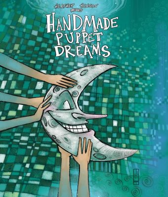 Hand Made Puppet Dreams - Collection #7
