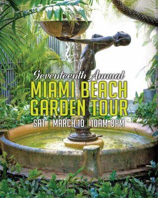 17th Annual Miami Beach Garden Tour presented by Miami Beach ...