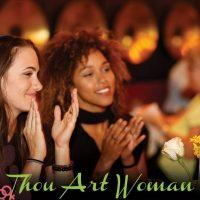 Thou Art Woman