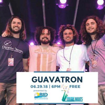 Friday Night Sound Waves presents Guavatron