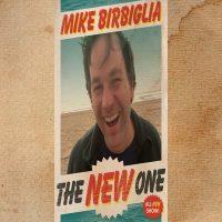 Mike Birbiglia The New One