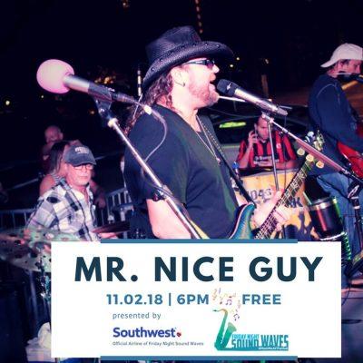Friday Night Sound Waves presents Mr Nice Guy