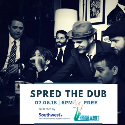 Friday Night Sound Waves presents Spred The Dub