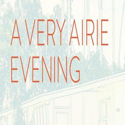 A Very AIRIE Evening: Benefit at Emerson Dorsch Gallery
