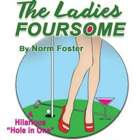 The Ladies Foursome By Norm Foster
