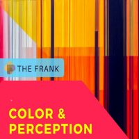 "Free@TheFrank! Workshop: Christian Feneck ""Color and Perception"""
