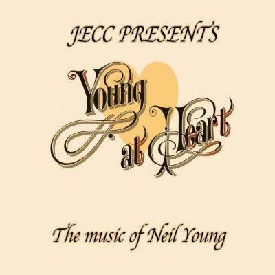 JECC and Friends present Young at Heart: The Music of Neil Young