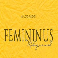 FEMININUS - Making our mark: Women's History Month group art exhibit
