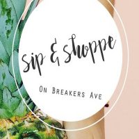 Sip & Shoppe on Breakers Ave! SHOP + INDULGE + EXPLORE + ENJOY + REPEAT! by Village Design Art Galle