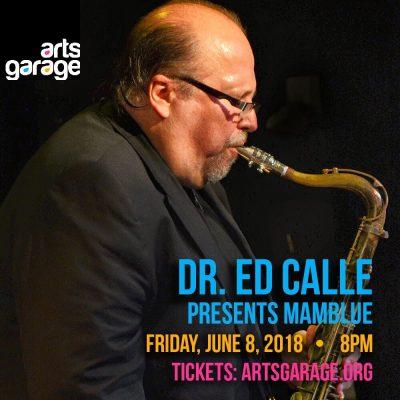 Dr. Ed Calle Presents MAMBLUE