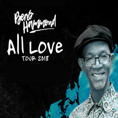 Beres Hammond: All Love Tour 2018 featuring the harmony house musicians