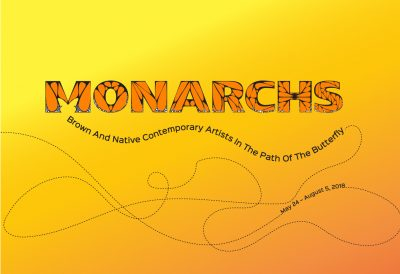 "Monarchs: Brown and Native Contemporary Artists in the Path of the Butterfly"" Artist Reception"
