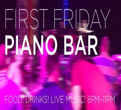 First Friday Piano Bar at Yello