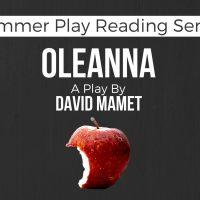 Summer Play Reading Series: Oleanna by David Mamet